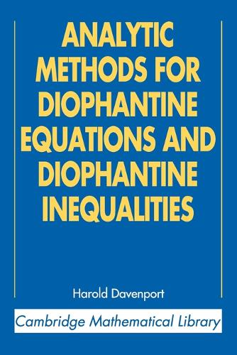 Analytic Methods for Diophantine Equations and Diophantine Inequalities - Cambridge Mathematical Library (Paperback)