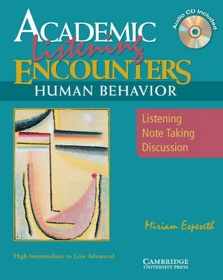 Academic Encounters Human Behavior Student's Book with Audio CD: Listening, Note Taking, and Discussion - Academic Encounters: Human Behavior 2 Book Set (Student's Reading Book and Student's Listening Book with Audio CD)
