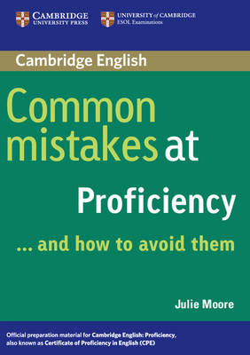 Common Mistakes at Proficiency...and How to Avoid Them - Common Mistakes (Paperback)