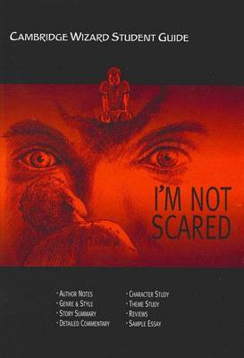 """Cambridge Wizard Student Guide """"I'm Not Scared"""" - Cambridge Wizard English Student Guides (Paperback)"""