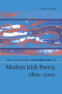 Cambridge Introductions to Literature: The Cambridge Introduction to Modern Irish Poetry, 1800-2000 (Paperback)