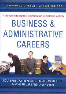 Cambridge Student Career Guides Business and Administrative Careers - Cambridge Career Guides (Paperback)