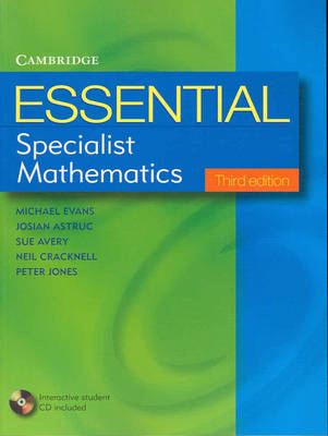 Essential Specialist Mathematics with Student CD-ROM - Essential Mathematics
