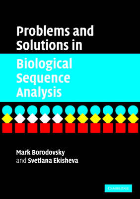 Problems and Solutions in Biological Sequence Analysis (Paperback)