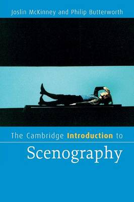 The Cambridge Introduction to Scenography - Cambridge Introductions to Literature (Paperback)