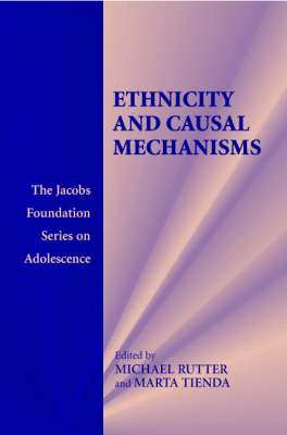 The Jacobs Foundation Series on Adolescence: Ethnicity and Causal Mechanisms (Paperback)