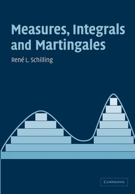 Measures, Integrals and Martingales (Paperback)