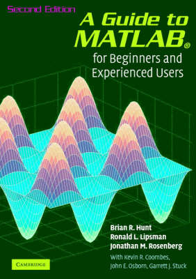 A Guide to MATLAB: For Beginners and Experienced Users (Paperback)