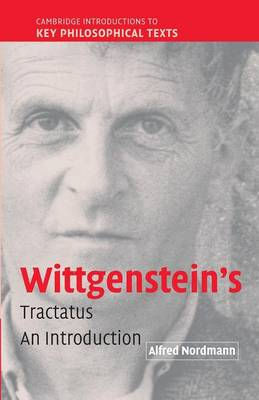 Wittgenstein's Tractatus: An Introduction - Cambridge Introductions to Key Philosophical Texts (Paperback)