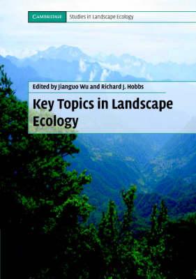 Cambridge Studies in Landscape Ecology: Key Topics in Landscape Ecology (Paperback)