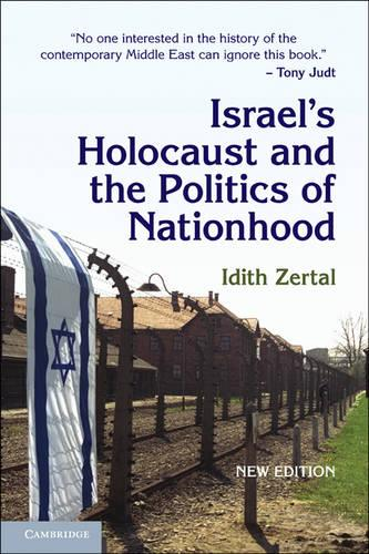 Israel's Holocaust and the Politics of Nationhood - Cambridge Middle East Studies 21 (Paperback)