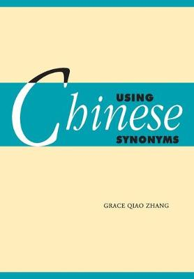 Using Chinese Synonyms (Paperback)