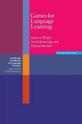 Games for Language Learning - Cambridge Handbooks for Language Teachers (Paperback)