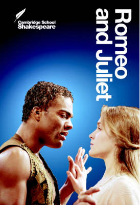 Romeo and Juliet - Cambridge School Shakespeare (Paperback)