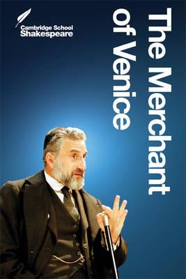 The Merchant of Venice - Cambridge School Shakespeare (Paperback)
