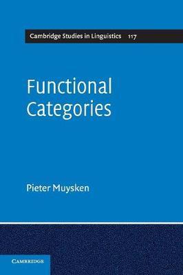 Cambridge Studies in Linguistics: Functional Categories Series Number 117 (Paperback)