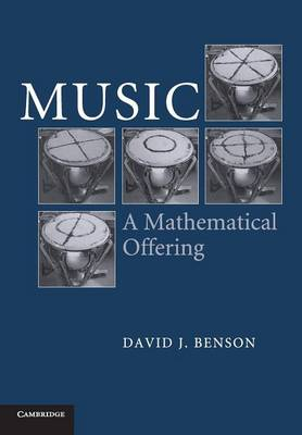 Music: A Mathematical Offering (Paperback)