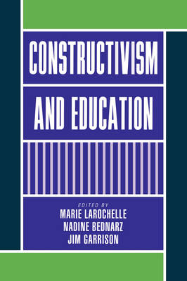 Constructivism and Education (Hardback)