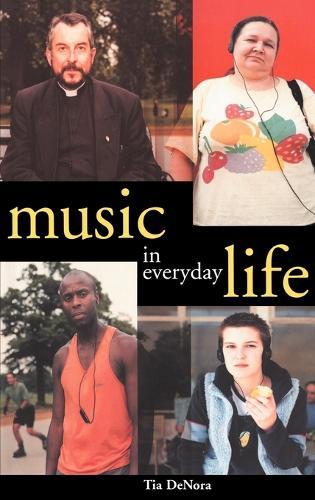 Music in Everyday Life (Hardback)
