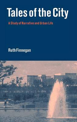 Tales of the City: A Study of Narrative and Urban Life (Hardback)