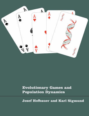 Evolutionary Games and Population Dynamics (Hardback)