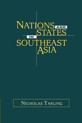 Nations and States in Southeast Asia (Paperback)