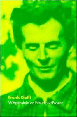 Wittgenstein on Freud and Frazer (Paperback)