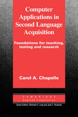 Cambridge Applied Linguistics: Computer Applications in Second Language Acquisition (Paperback)