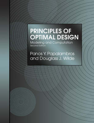 Principles of Optimal Design: Modeling and Computation (Paperback)