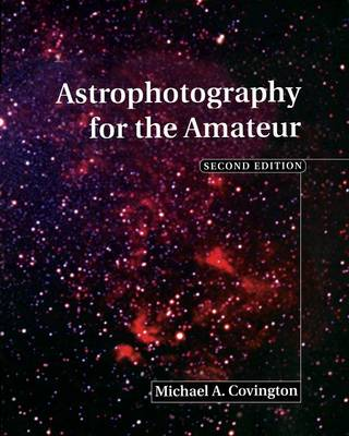 Astrophotography for the Amateur (Paperback)
