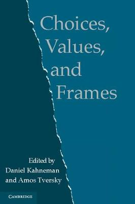 Choices, Values, and Frames (Paperback)