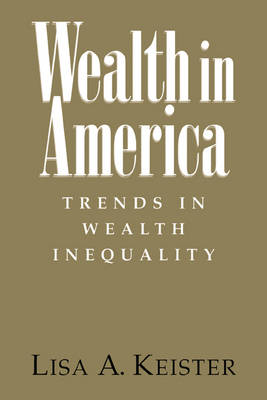 Wealth in America: Trends in Wealth Inequality (Paperback)