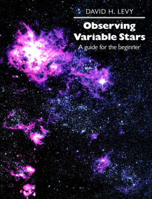 Observing Variable Stars: A Guide for the Beginner (Paperback)