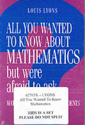 All You Wanted to Know about Mathematics but Were Afraid to Ask 2 Volume Paperback Set: Mathematics for Science Students