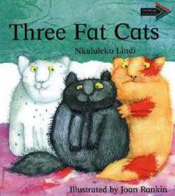 Three Fat Cats South African edition - Cambridge Reading Routes (Paperback)