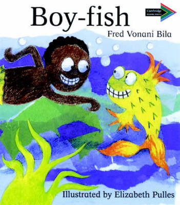 Boy-Fish South African edition - Cambridge Reading Routes (Paperback)