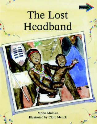 The Lost Headband South African edition - Cambridge Reading Routes (Paperback)