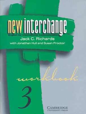New Interchange Workbook 3: Workbook 3: English for International Communication (Paperback)