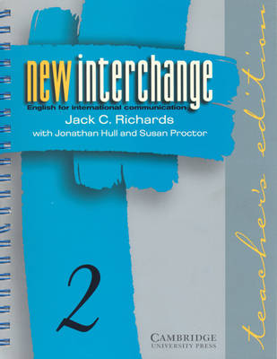New Interchange Teacher's Edition 2: 2: English for International Communication (Paperback)