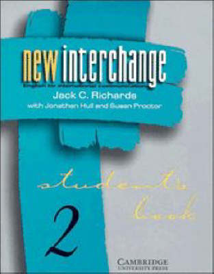 New Interchange Student's book 2: Student's book 2: English for International Communication (Paperback)