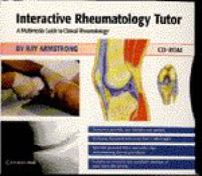 Interactive Rheumatology Tutor: A Multimedia Guide to Clinical Rheumatology on CD-ROM (CD-ROM)