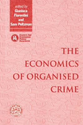The Economics of Organised Crime (Paperback)
