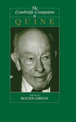 Cambridge Companions to Philosophy: The Cambridge Companion to Quine (Hardback)