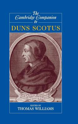 The Cambridge Companion to Duns Scotus - Cambridge Companions to Philosophy (Hardback)