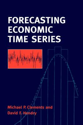 Forecasting Economic Time Series (Hardback)
