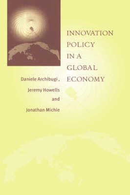 Innovation Policy in a Global Economy (Hardback)