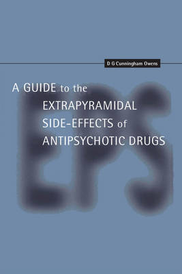 A Guide to the Extrapyramidal Side Effects of Antipsychotic Drugs (Paperback)