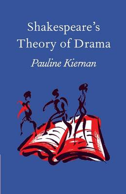 Shakespeare's Theory of Drama (Paperback)