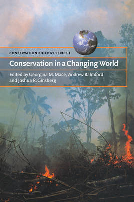 Conservation in a Changing World - Conservation Biology 1 (Paperback)