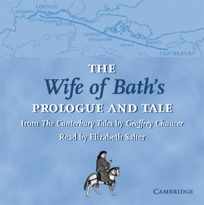 The Wife of Bath's Prologue and Tale CD: From The Canterbury Tales by Geoffrey Chaucer Read by Elizabeth Salter - Selected Tales from Chaucer (CD-Audio)
